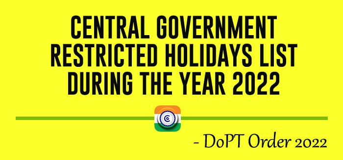 CENTRAL GOVERNMENT RESTRICTED HOLIDAYS LIST DURING THE YEAR 2022