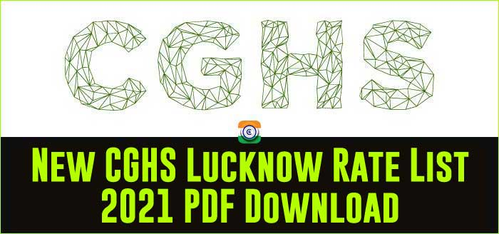 CGHS Lucknow updated Rate Card 2021 PDF