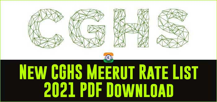 CGHS Meerut updated Rate Card 2021 PDF