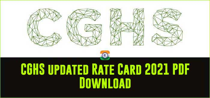 CGHS updated Rate Card 2021 PDF Download