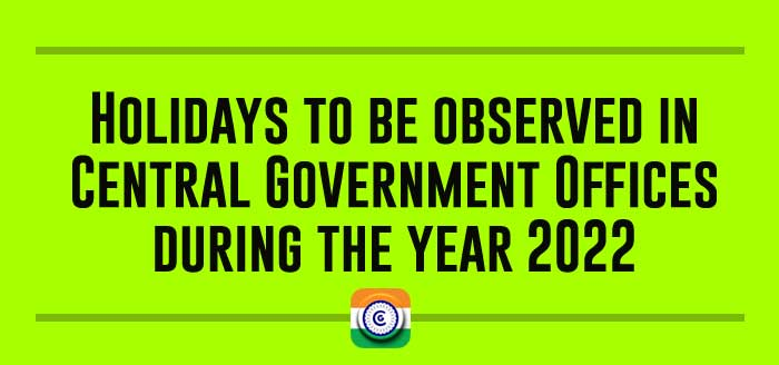 Central Government Holiday List 2022