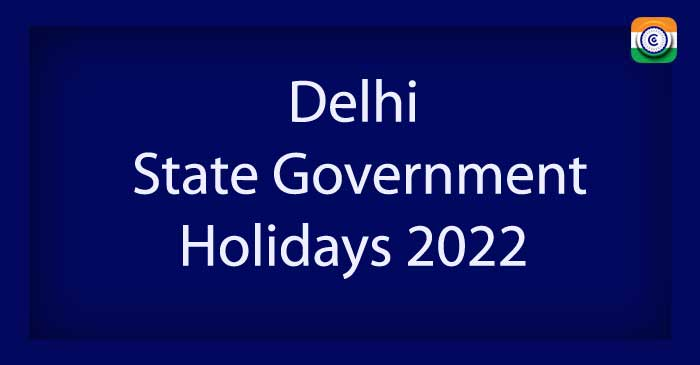 Delhi State Government Holidays 2022 PDF Download