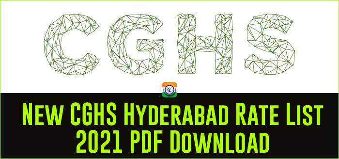 New CGHS Hyderabad Rate List 2021 PDF