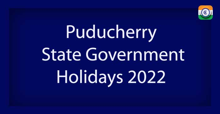 Puducherry State Government Holiday List 2022