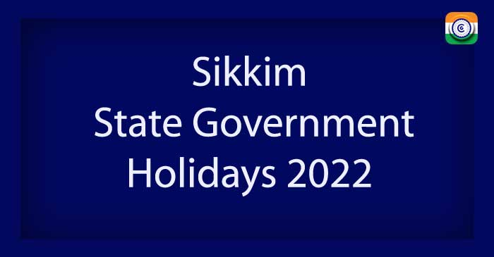 Sikkim State Government Holiday List 2022