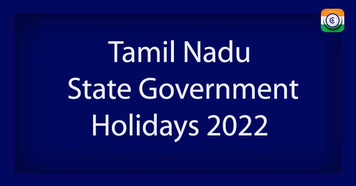 Tamil-Nadu State Government Holiday List 2022