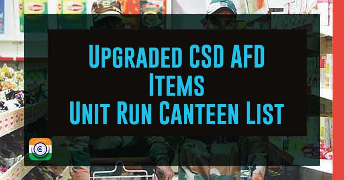 Upgraded CSD AFD Items Unit Run Canteen List
