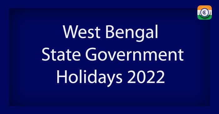 West Bengal State Government Holiday List 2022