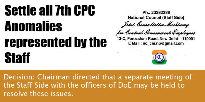 7th CPC anomaly committee latest news Settle all 7th CPC Anomalies represented by the Staff