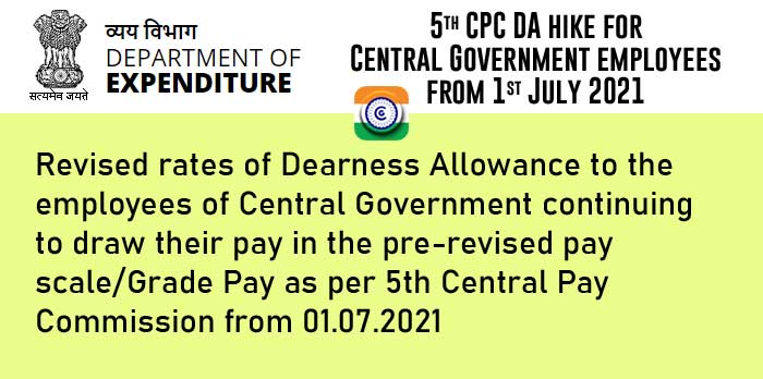 Central Government employees DA as per 5th Pay Commission from July 2021 - 5th CPC DA hike DOE Order