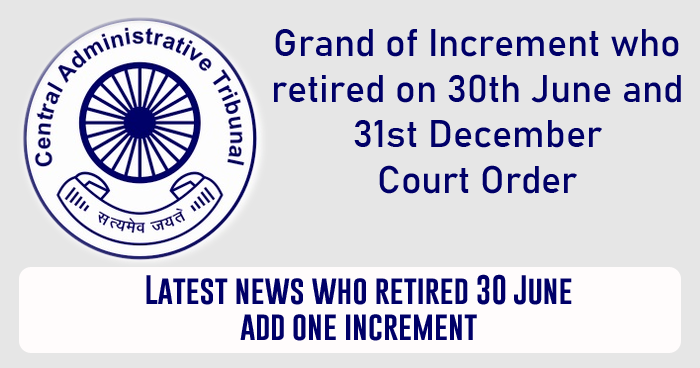 Latest news who retired 30 June add one increment - Court Order