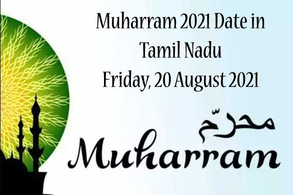 Muharram 2021 Date in Tamil Nadu - Central Government offices Holidays 2021
