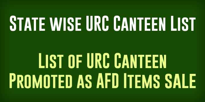 State wise URC Canteen List - List of URC Canteen Promoted as AFD Items sale