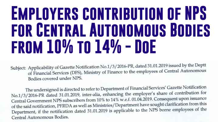 Employers contribution of NPS for Central Autonomous Bodies from 10% to 14% - DoE