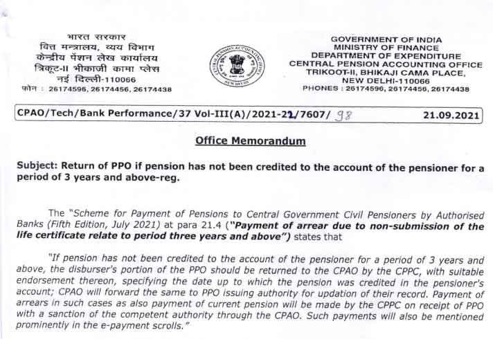 If a pension has not been credited to a pensioner's account for a period of three years or more the PPO will be returned