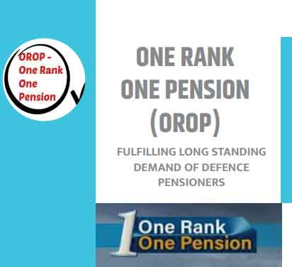 OROP One Rank One Pension - Fulfilling long standing demand of Defence Pensioners